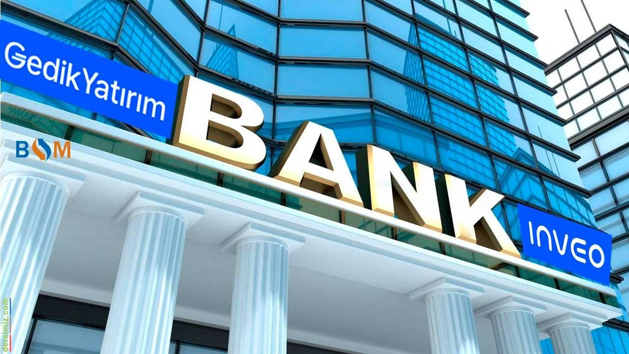 GEDİK VE İNVEO YATIRIM BANKASI KURUYOR